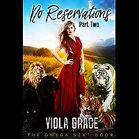 No Reservations Part Two (Omega Next Door Book 2)