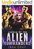 Judged by the Alien Commanders: A Science Fiction Romance (Xael Warrior Brides Book 1)