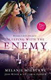Sleeping With The Enemy/His Mistress for a Week/The Last Guy She Should Call/The Woman Sent to Tame Him