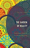 The Garden of Reality: Transreligious Relativity in a World of Becoming