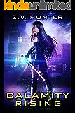 Calamity Rising (Deathwalker Book 1)