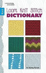 Loom Knit Stitch Dictionary | Knitting | Leisure Arts (75566)