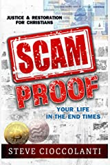 Scam Proof Your Life in the End Times: Justice & Restoration for Christians Kindle Edition