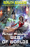 Web of Worlds (Reality Benders Book #4): LitRPG Series (English Edition)