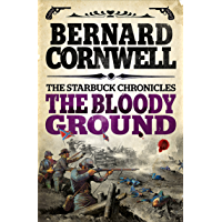 The Bloody Ground (The Starbuck Chronicles Book 4) (English Edition)