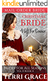 Christmas Bride: A Gift For Connor (Brides For All Seasons Vol.2 Book 4)