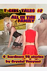 T-GIRL TALES #2 - All in the Family Kindle Edition