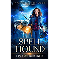 Spell Hound (A Witch in Wolf Wood Book 2)