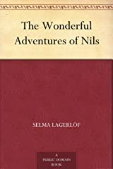 The Wonderful Adventures of Nils Kindle Edition