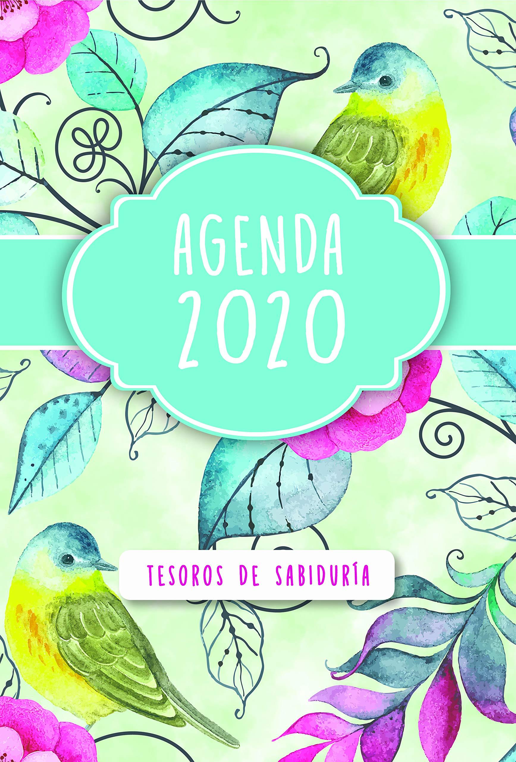 2020 Agenda - Tesoros de Sabiduría - Aves Y Flores: Con Un ...