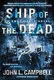 Ship of the Dead (An Omega Days Novel Book 2)