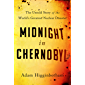 Midnight in Chernobyl: The Story of the World's Greatest Nuclear Disaster (English Edition)