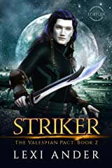 Striker (The Valespian Pact Book 2) Kindle Edition