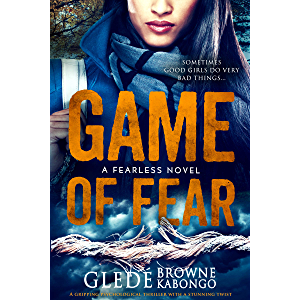 Game of Fear: A gripping psychological thriller with a shocking twist (Fearless Series)
