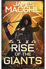 Rise of the Giants: The Guild of Deacons, Book 1 Kindle Edition