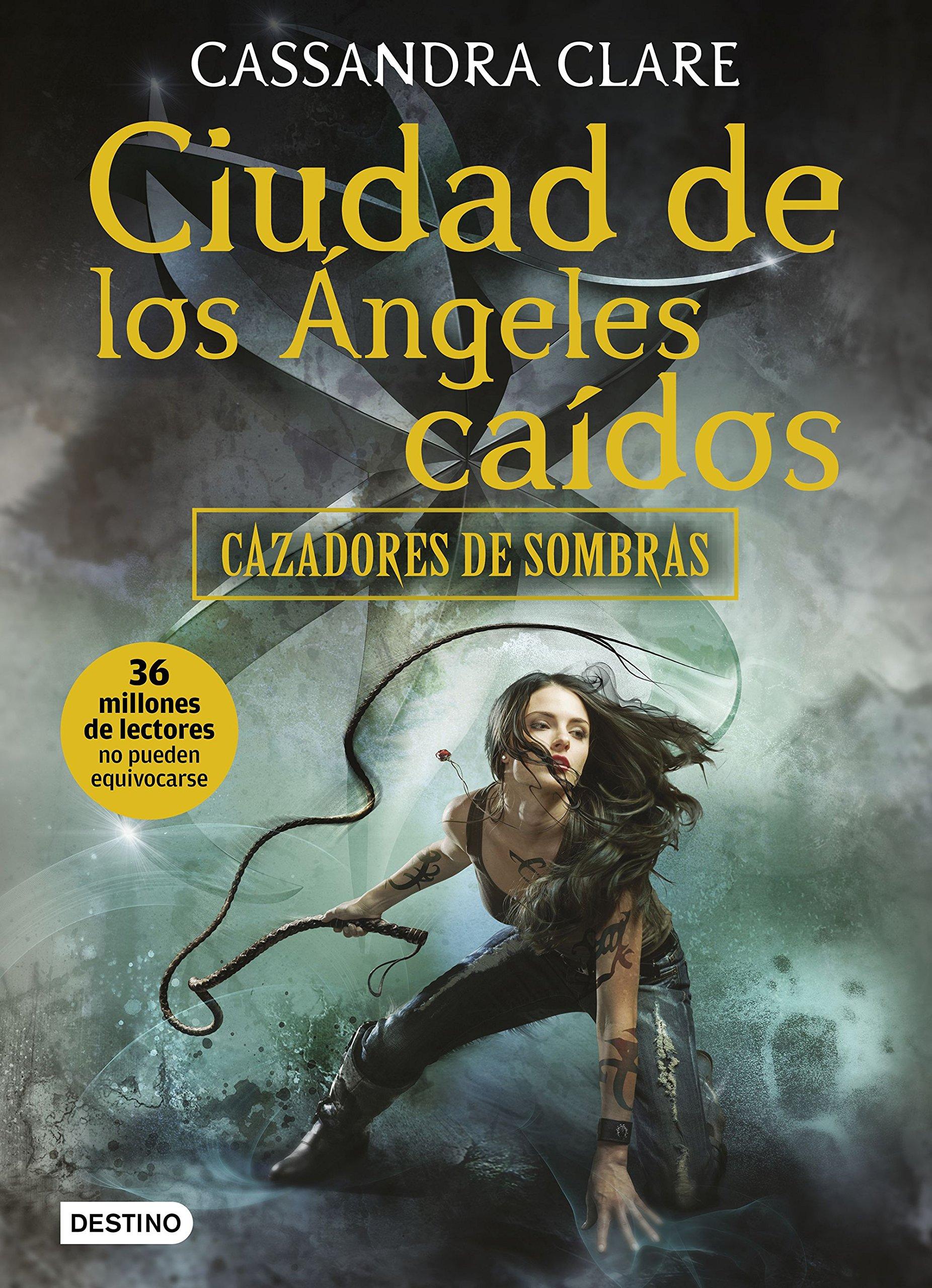 Cazadores de sombras 4. Ciudad de los ángeles caídos