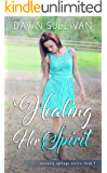 Healing Her Spirit (Serenity Springs Book 2)