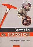 Secrets de tapissiers