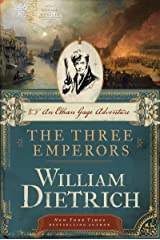 The Three Emperors: An Ethan Gage Adventure (Ethan Gage Adventures Book 7) Kindle Edition