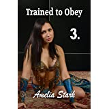 Trained to Obey: Part Three (The Prince's Thrall Book 3)