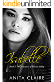 Isabelle (The Princesses of Silicon Valley Book 5)