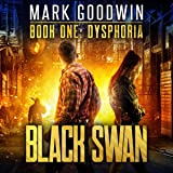 Dysphoria: A Novel of America's Coming Financial Nightmare (Black Swan)