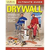 Ultimate Guide: Drywall, 3rd Edition (Creative Homeowner) Hang Drywall On Walls and Ceilings Like a Pro, Learn Taping Secrets