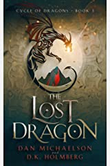 The Lost Dragon (Cycle of Dragons Book 3) Kindle Edition