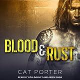 Blood & Rust: Lock & Key Series, Book 4
