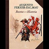 Bocetos para la historia (Spanish Edition)