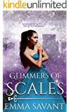 Glimmers of Scales (A Glimmers Novel #2: The Little Mermaid)