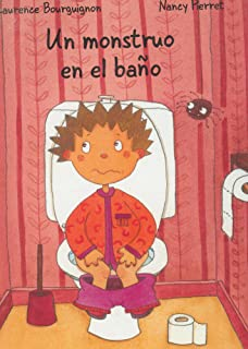 Un monstuo en el bano/A monster in the bathroom (Spanish Edition)