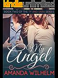 My Angel (Ty & Sara Book 2)