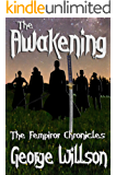 The Awakening (The Fempiror Chronicles Book 1)