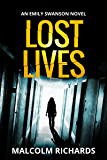 Lost Lives (The Emily Swanson Trilogy Book 1) (English Edition)