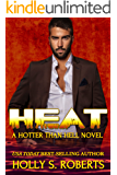 Heat (A Hotter Than Hell Novel)