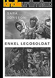 Enkel legosoldat (Swedish Edition)