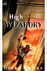 High Wizardry (Young Wizards Series Book 3) Kindle Edition