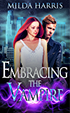Embracing the Vampire (Embracing the Paranormal Book 2)
