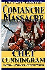 Comanche Massacre (The Pony Soldiers Book 2) Kindle Edition