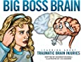 Big Boss Brain: Learning About Traumatic Brain Injuries