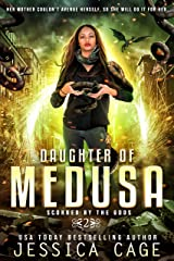 Daughter of Medusa (Scorned by the Gods Book 2) Kindle Edition