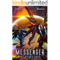 The Black Gate: A Mecha Scifi Epic (The Messenger Book 11)