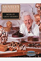 Maida Heatter's Book of Great Desserts Hardcover