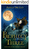 Prophecy of Three: Book One of The Starseed Trilogy (English Edition)
