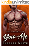 You And Me (Brothers From Money Book 10)