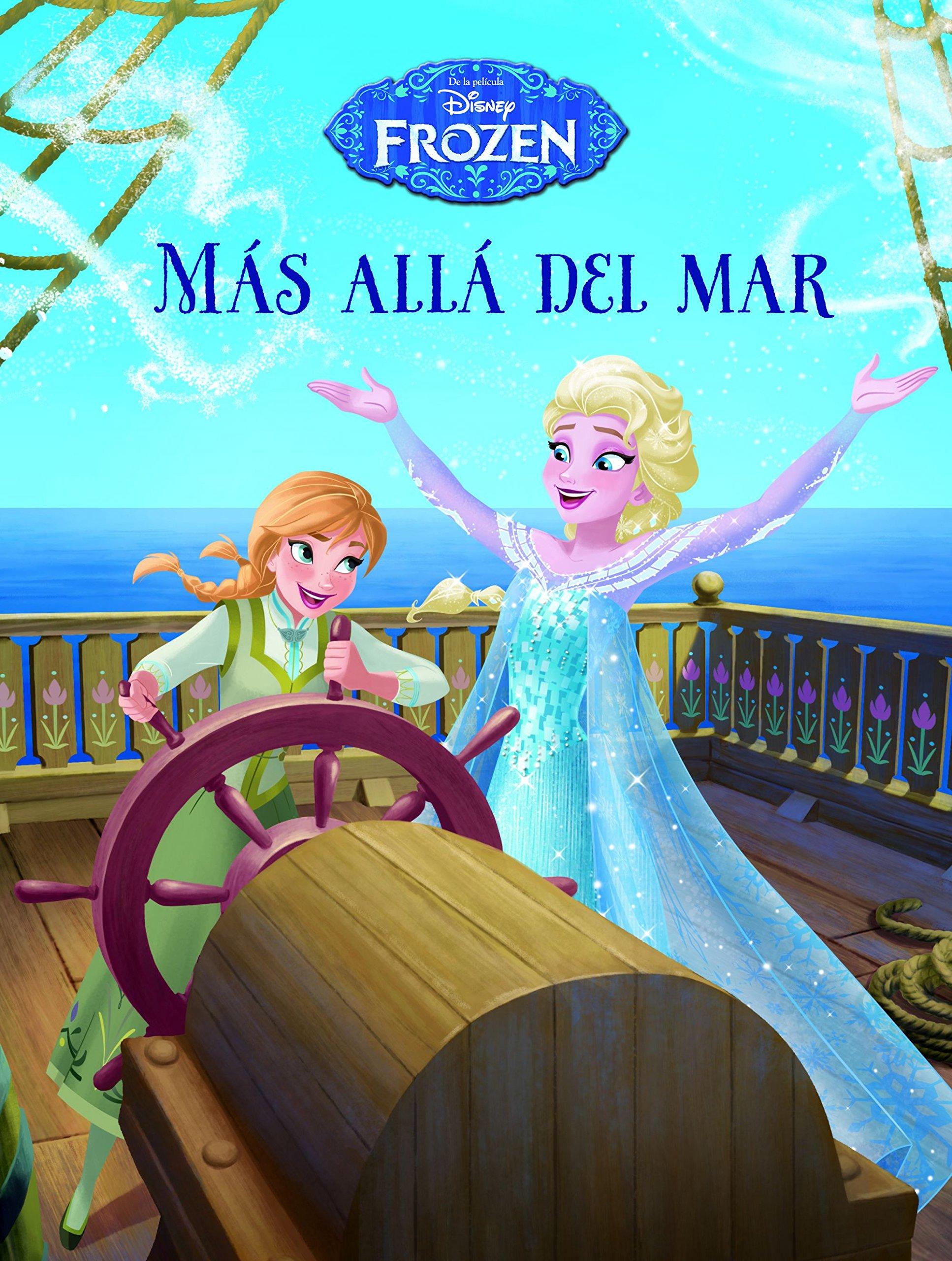 Frozen. Más allá del mar: Cuento (Disney. Frozen)