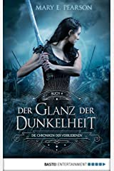 Der Glanz der Dunkelheit: Die Chroniken der Verbliebenen. Band 4 (German Edition) Kindle Edition