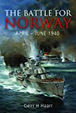 The Battle for Norway, April-June 1940