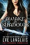 Awake in Shadows (The Forsaken Chronicles Book 2)